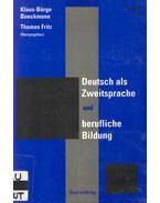 Deutsch als Zweitsprache und berufliche Bildung