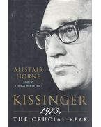 Kissinger - 1973, The Crucial Year