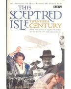 This Sceptred Isle: Twentieth Century