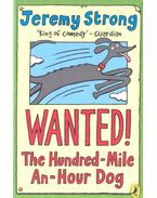 Wanted! - The Hundred-Mile-An-Hour Dog