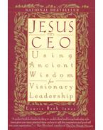 Jesus Ceo - Using an Ancient Wisdom for Visionary Leadership