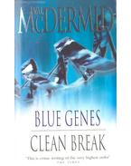 Blue Genes; Clean Break