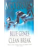 Blue Genes; Clean Break