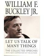 Let Us Talk of Many Things - The Collected Speeches