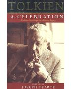 Tolkien – A Celebration: Collected writings on a literary legacy