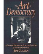 The Art of Democracy - A Concise History of Popular Culture in the United States