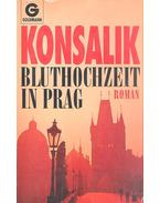 Bluthochzeit in Prag