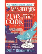 Mrs Jeffries Plays the Cook - BRIGHTWELL, EMILY
