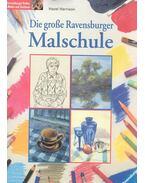 Die Große Ravensburger Malschule