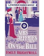 Mrs Jeffries on the Ball - BRIGHTWELL, EMILY