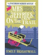 Mrs Jeffries on the Trail - BRIGHTWELL, EMILY