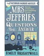 Mrs Jeffries Questions the Answer - BRIGHTWELL, EMILY