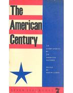 The American Century: 34 Short Stories by 34 American Authors