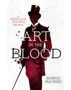 Art in the Blood: A Sherlock Holmes Adventure