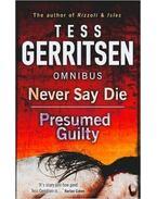 Never Say Die - Presumed Guilty Omnibus