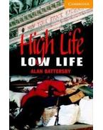 High Life, Low Life - Level 4 with Audio CDs (2)