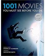 1001 Movies You Must See Before You Die - 2014 Edition
