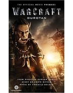 Warcraft: Durotan (The Official Movie Prequel)
