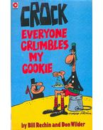 Crock - Everyone Crumbles My Cookie