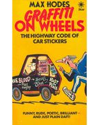 Graffiti on Wheels - The Highway Code of Car Stickers