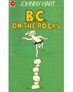 B. C. - On the Rocks