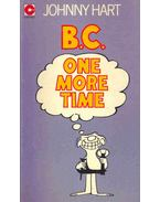 B. C. - One More Time