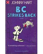 B. C. Strikes Back