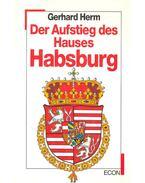 Der Aufstieg des Hauses Habsburg
