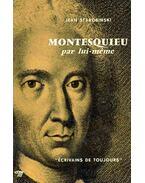 Montesquieu par lui-meme