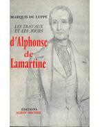 Les travaux et les jours d'Alphonse de Lamartine