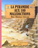 La pyramide aux 100 maledictions