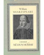 William Shakespeare - L'homme né d'un homme