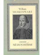 William Shakespeare - L'homme né d'un homme