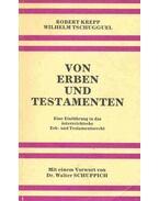 Von Erben und Testamenten - Eine Einführung in das österreichische Erb- und Testamentsrecht