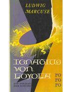 Ignatius von Loyola - Ein Soldat der Kirche