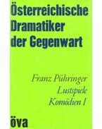 Lustspiele Komödien I. (Flageolett, Ein Haus wie von Bonnard, Hetschabetsch