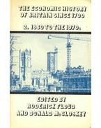 The Economic History of Britain Since 1700 (Volume 2.)
