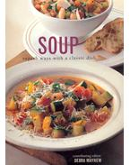 Soup - Superb Ways with Classic Dish