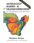 Astrology, Karma & Transformation - The Inner Dimensions of the Birth Chart