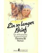 Ein so langer Brief - Ein afrikanisches Frauenschicksal - BÂ, MARIAMA