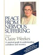 Peace From Nervous Suffering - A Practical Guide to Understanding, Confidence and Recovery