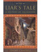 The Liar's Tale - A History of Falsehood