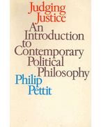Judging Justice - An Introduction to Contemporary Political Philosophy