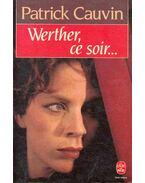 Werther, ce soir
