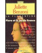 La florentine, Fiora et le roi de France
