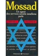 Mossad, un agent des services secrets israéliens parle