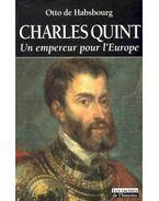 Charles Quint : Un empereur pour l´Europe