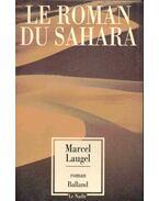 Le roman du Sahara