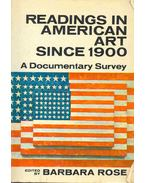 Readings in American Art Since 1900 - A Documentary Survey