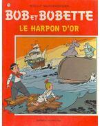 Bob et Bobette, Le harpon d'or